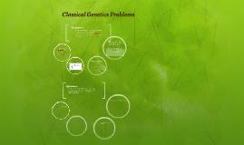 Classical Genetics Problems