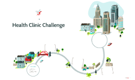 Health Clinic Challenge