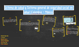 Sistema de salud y seguridad social en salud (Colombia – Mé