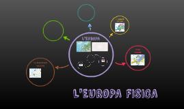 L'Europa fisica