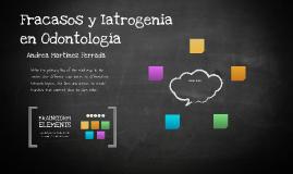 Fracasos y Iatrogenia en Odontología
