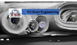 Who is Tri-State Engineering?