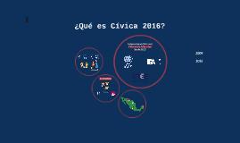 ¿Qué es Cívica 2016?