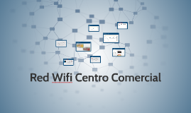 Red Wifi Centro Comercial