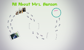 All About Mrs. Hanson