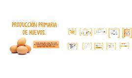 Producción primaria de huevo