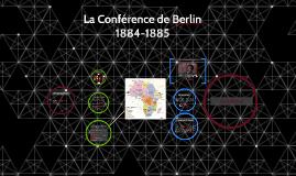 Copy of La Conférence de Berlin 1884-1885