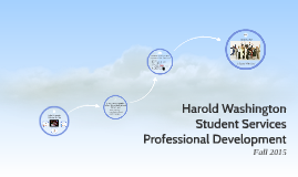 Harold Washington Student Services Professional Development