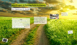Mini-Project: A turning point in History