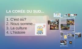 Copy of LA CORÉE DU SUD