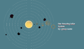 Our Amazing Solar System
