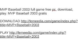 MVP Baseball 2003 full game free pc, download, play. MVP Bas