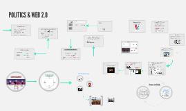 Copy of Copy of POLITICS & WEB 2.0