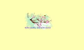 Copy of Copy of Niño sano, adulto sano.