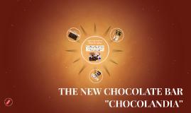 THE NEW CHOCOLATE BAR