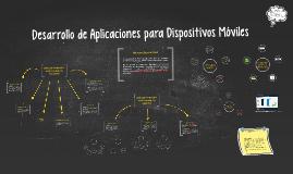Desarrollo de Aplicaciones para Dispositivos Móviles