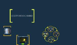 CULTIVANDO CAMBIO