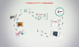 A prática docente na cibercultura - SME 2014