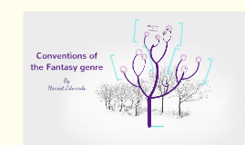 Copy of Conventions of Fantasy genre