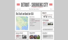 Copy of DETROIT - SHRINKING CITIES