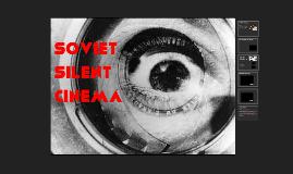 Soviet Silent Cinema