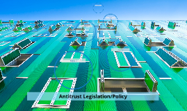 Antitrust Legislation/Policy