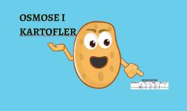 OSMOSE I KARTOFLER