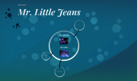 Mr. Little Jeans