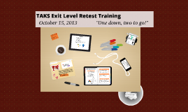 TAKS Exit Level Retest Training