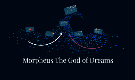Morpheus The God of Dreams