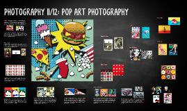 PHOTOGRAPHY 11/12: POP ART PHOTOGRAPHY