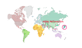 Copy of Asian Nationalism