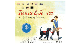 Rescue & Jessica: A Life-changing Friendship-PreK-K