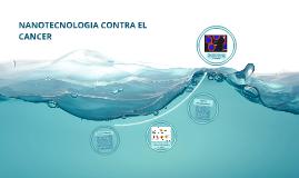 Nanotecnologia contra el cancer