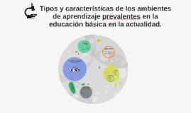 Tipos y características de los ambientes de aprendizaje prev