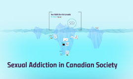 Sex Addiction in Canada