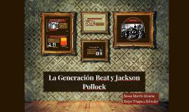 La Generación Beat y el Expresionismo Abstracto