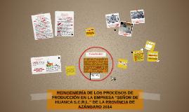"""Copy of REINGENIERÍA DE LOS PROCESOS DE PRODUCCIÓN EN LA EMPRESA """"SE"""