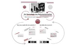 TdP#5# -WS14 - Genealogie des Dokumentarischen