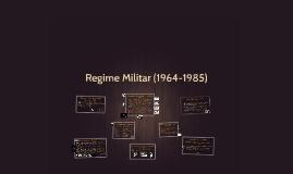 Ditadura Militar (1964-1985)
