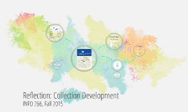 Reflection: Collection Development