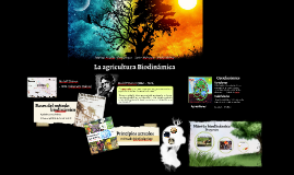 La agricultura Biodinámica