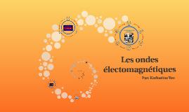 Copy of Les ondes électomagnétiques