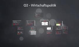 Q2 - Wirtschaftspolitik