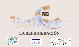 Copy of LA REFRIGERACION