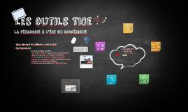 Les outils TICe