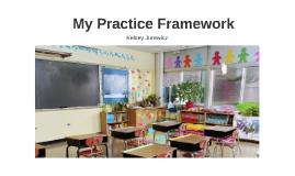 My Practice Framework