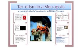 Terrorism in a Metropolis