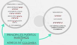 PRINCIPALES PUERTOS MARMOS Y AEREOS DE COLOMBIA