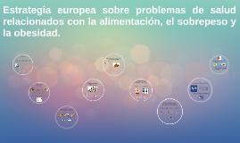 Estrategia europea sobre problemas de salud relacionados con